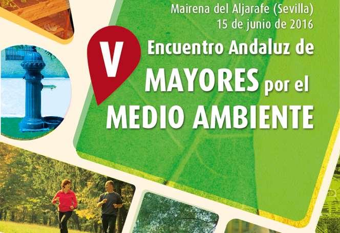 Abierto el periodo de inscripción para el V Encuentro Andaluz de Mayores por el Medio Ambiente