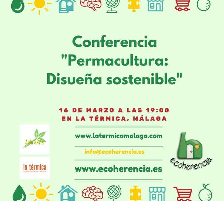 Taller y charla de permacultura en La Térmica (Málaga)