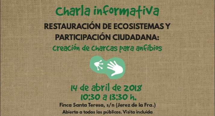 Charla informativa de creación de charcas para anfibios en Jerez de la Frontera