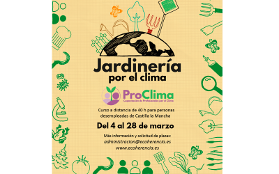 Jardinería por el Clima. Curso gratuito para personas desempleadas de Andalucía, Castilla La Mancha y Extremadura