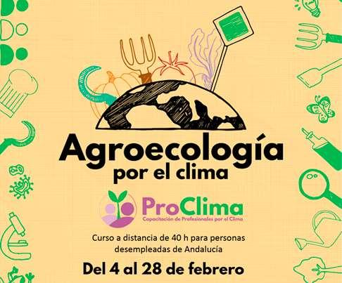 ProClima: Agroecología por el clima. Comienzan las acciones ProClima en Andalucía