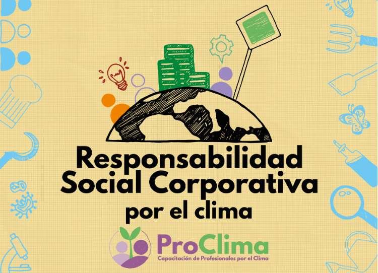 ProClima: Abrimos inscipciones para los cursos de Responsabilidad Social Corporativa por el clima