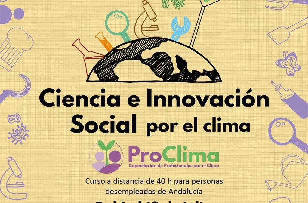 ProClima: Ciencia e innovación por el clima, ¿quieres ser parte del cambio?