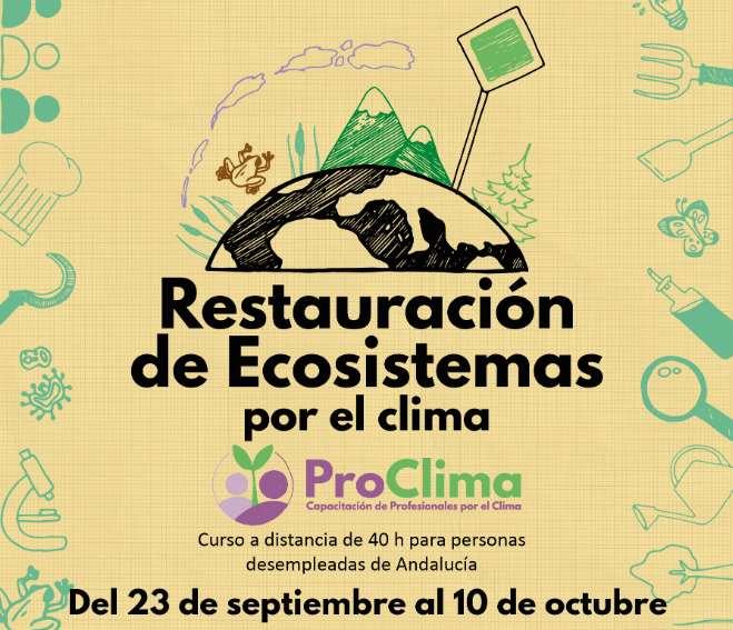 Restauración de Ecosistemas por el clima. Andalucía